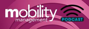 Mobility Management Podcast